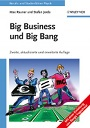 """""""Big Business und Big Bang. Berufs- und Studienführer Physik"""" von Max Rauner und Stefan Jorda, erschienen bei Wiley-VCH!"""