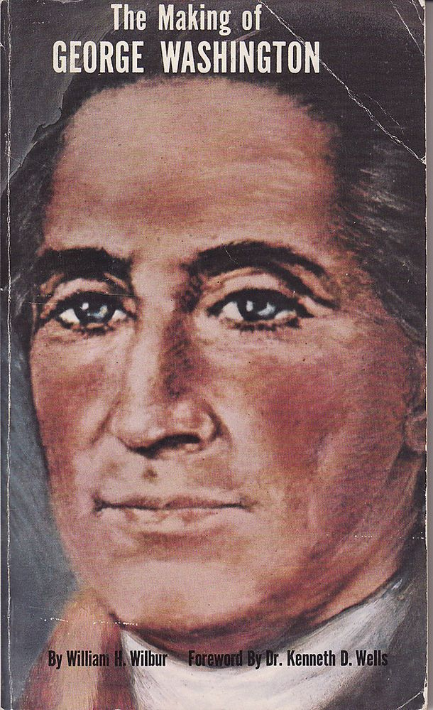 The Making of George Washington by William H. Wilbur (1973, Paperback)