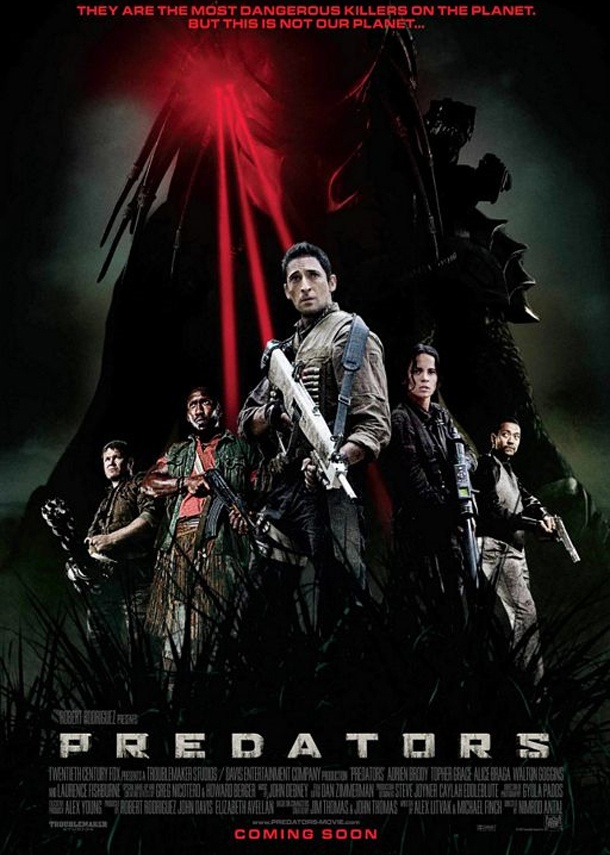 """Predators (2010): Adrian Brody, Alice Braga, Danny Trejo. Sci-fi alien shoot-em-up with an interesting plot. """"We're being hunted. The cages. The soldier. All of us. All brought here for the same purpose. This planet is a game preserve. And we're the game. In case you didn't notice, we just got flushed out."""""""