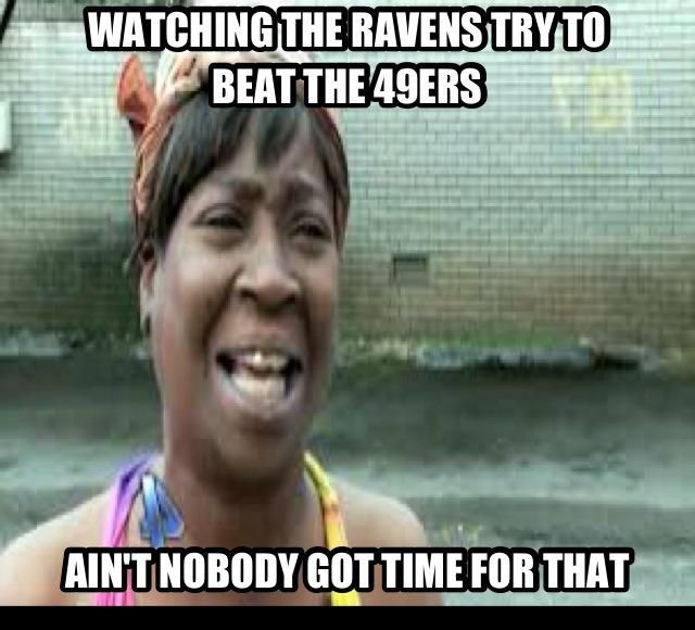 Funny 49ers Pictures | The Ravens Try To Beat The 49ers… | NFL Memes, Sports Memes, Funny ...