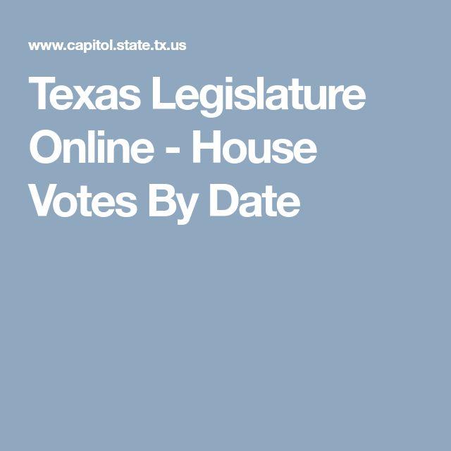 Texas Legislature Online - House Votes By Date