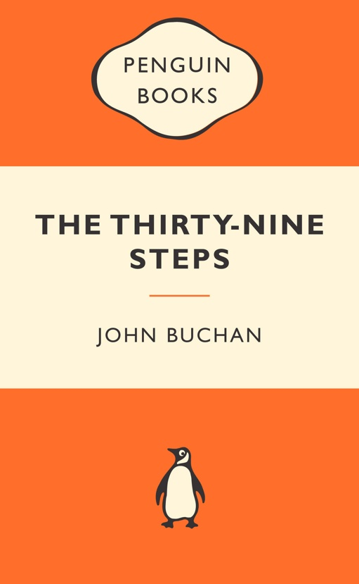 Penguin Classics - The Thirty Nine Steps
