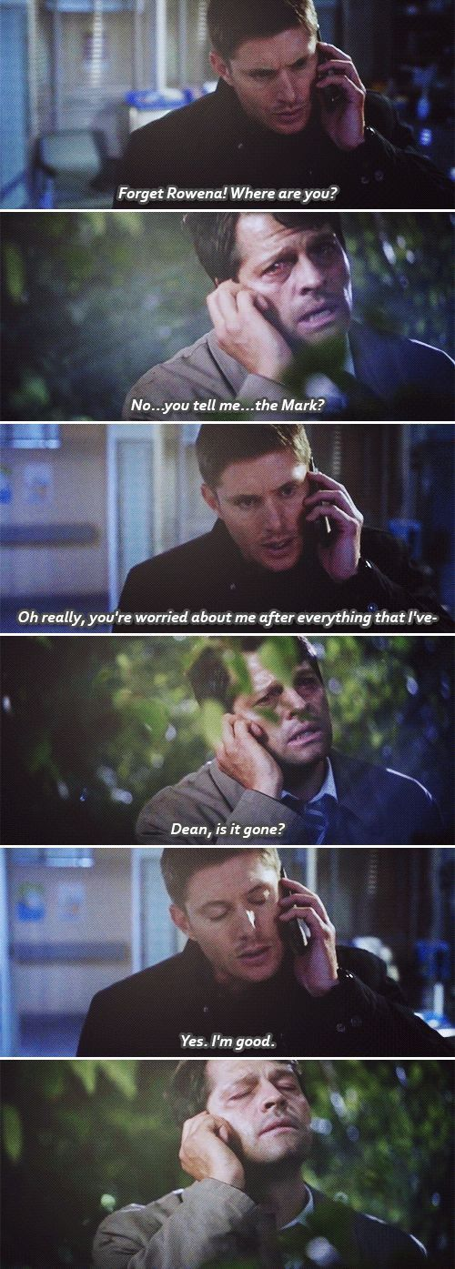 i love that he only cares about dean