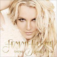 Femme Fatale (Deluxe Version) by Britney Spears