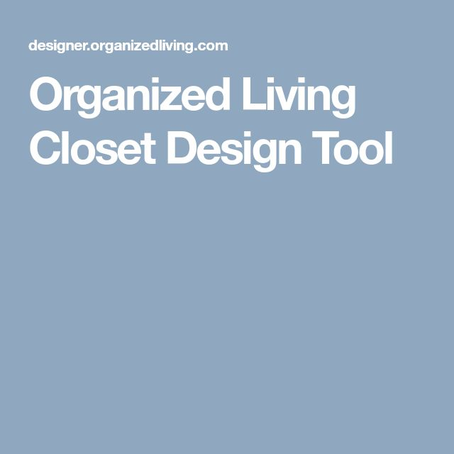 Organized Living Closet Design Tool
