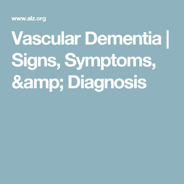 Vascular Dementia | Signs, Symptoms, & Diagnosis