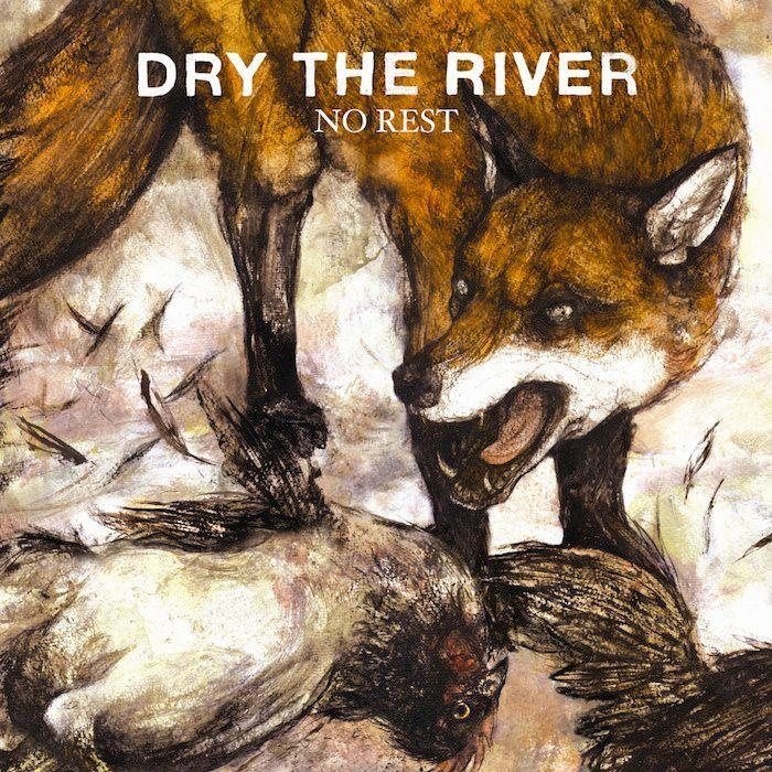 Dry the River Art