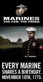 The Marine Corps Birthday. What a special day to all Marines Semper Fidelis. Hoorah!!!