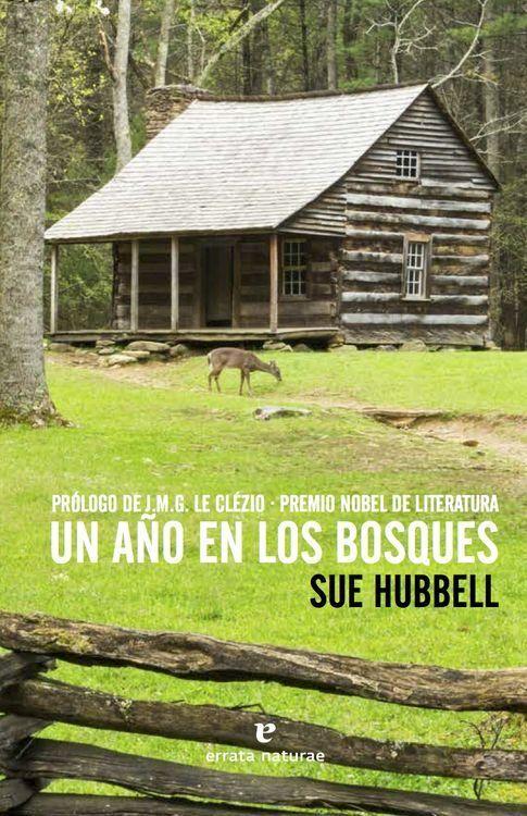 Un buen día, Sue Hubbel decidió abandonar su trabajo como librera y las imposiciones de la sociedad de consumo para comenzar una nueva vida en una granja remota. Ésta es por tanto la historia de una mujer enfrentada a las montañas, al invierno, a los coyotes, a las motosierras y algunos días a la soledad, pero sin perder el... http://erratanaturae.com/libro/un-ano-en-los-bosques/ http://rabel.jcyl.es/cgi-bin/abnetopac?SUBC=BPSO&ACC=DOSEARCH&xsqf99=1840032+