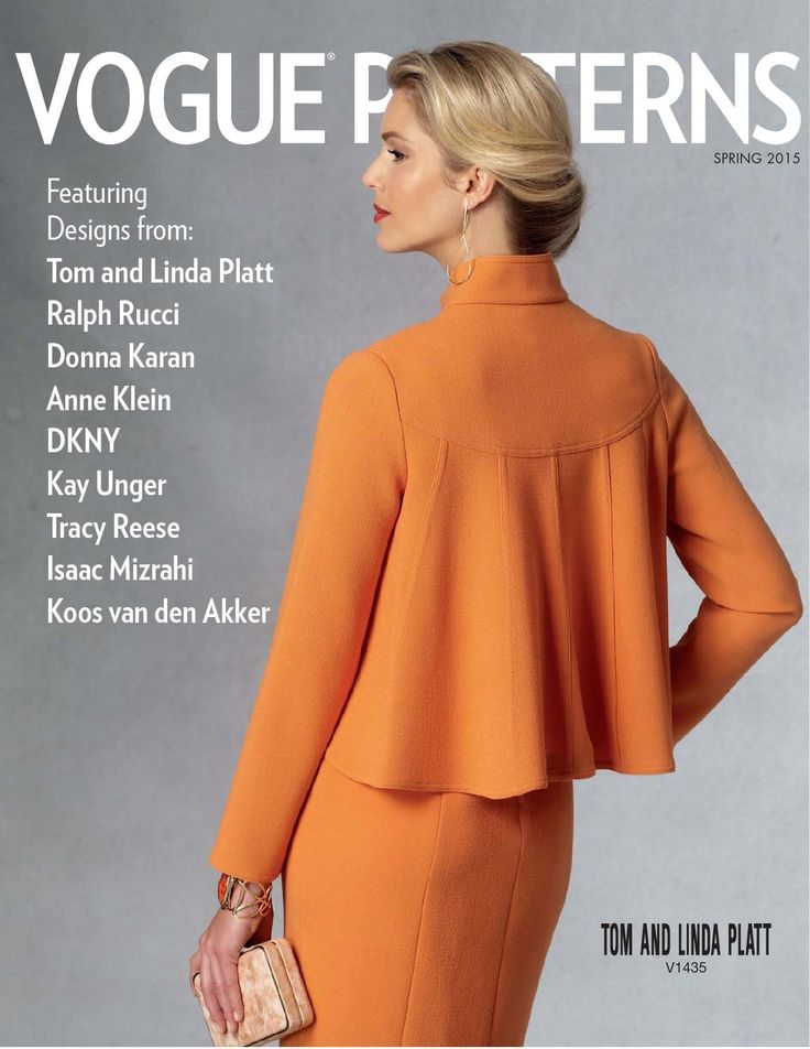 Vogue Patterns Spring 2015 Lookbook  Vogue Patterns Spring 2015 Lookbook: Featuring designer sewing patterns from Tom and Linda Platt, Ralph Rucci, Donna Karan, Anne Klein, DKNY, Kay Unger, Tracy Reese, Isaac Mizrahi, Koos van den Akker and more.