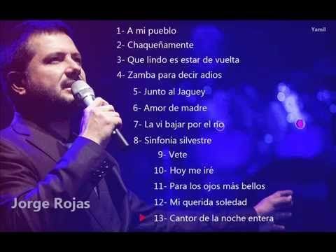 Jorge Rojas - A mi pueblo [Album completo - 2015]