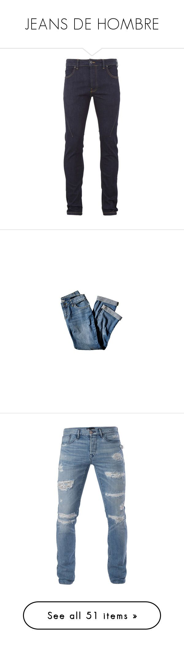 """JEANS DE HOMBRE"" by infinito01 ❤ liked on Polyvore featuring men's fashion, men's clothing, men's jeans, men, bottoms, male clothes, pantalons homme, pants, navy and mens jeans"