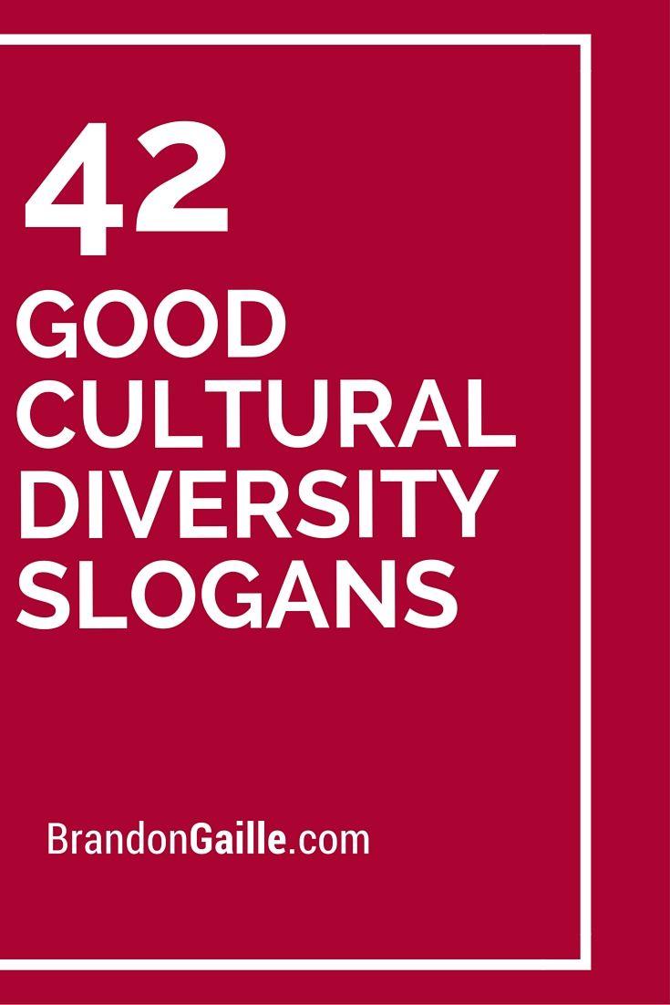 Short Slogans On Unity: 43 Good Cultural Diversity Slogans And Taglines