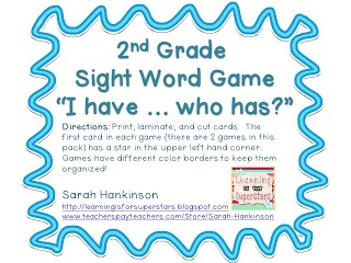 """second grade """"I have ... who has?"""" sight word game packet"""