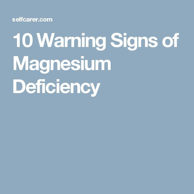 10 Warning Signs of Magnesium Deficiency