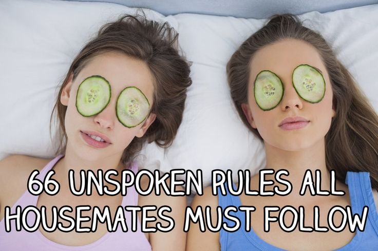 66 Unspoken Rules All Housemates Must Follow