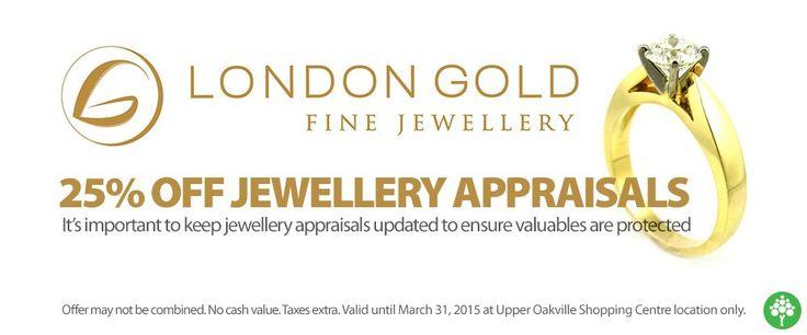 25% off Jewellery Appraisals @londongold7 #Oakville #ShopLocal