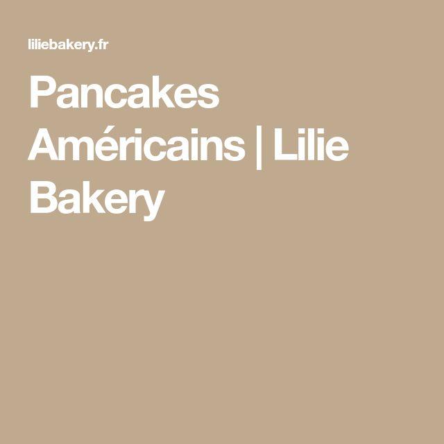 Pancakes Américains   Lilie Bakery