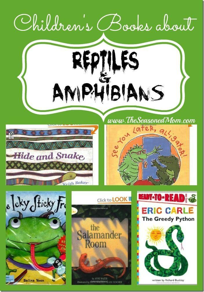 Children's Books about Reptiles and Amphibians  www.TheSeasonedMom.com
