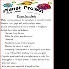 Time to skip the planet model project with the styrofoam balls? It is time to have a planet project that is out of this world that the students will love!     There are two planet project choices: A planet scrapbook and a planet gameboard!