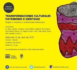 Jornada académica Transformaciones Culturales Patrimonio e Identidad People