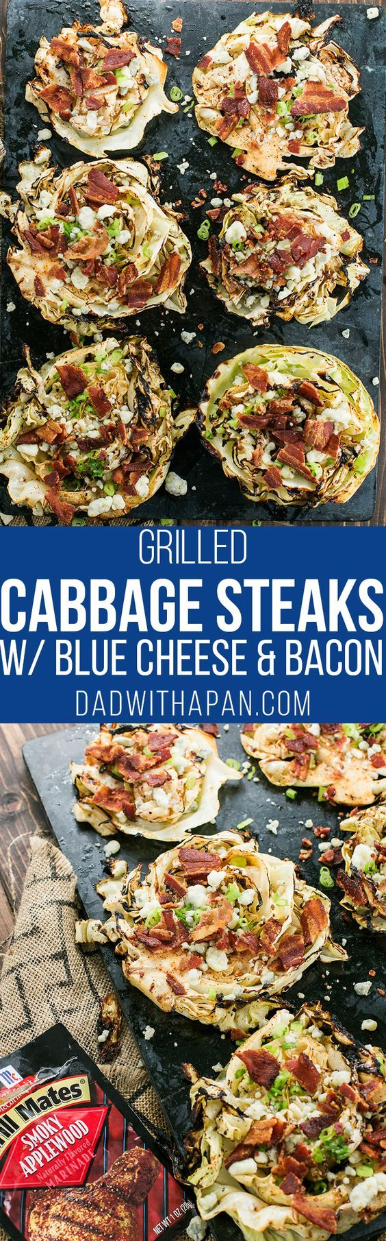Grilled Cabbage Steaks Marinated With McCormick Grill Mates Smoky Applewood seasoning, topped with Bacon, Blue Cheese, and Green onions! @mccormickspice