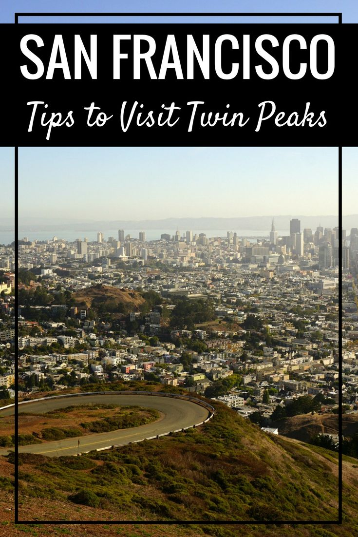 San Francisco Fog Map Live%0A Tips to visit Twin Peaks with the BEST views of San Francisco and the Bay  Area