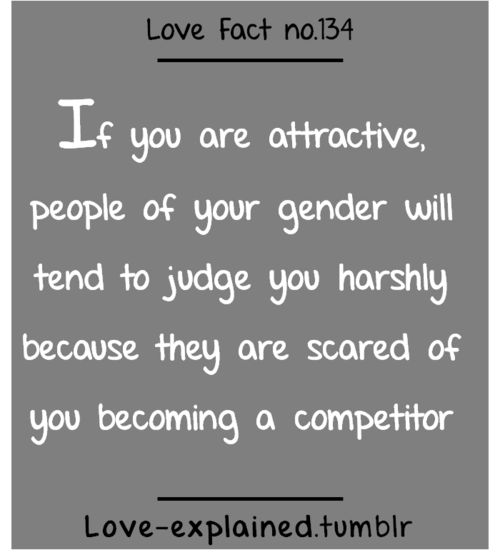 Love facts (love,attractive,competition,girls,did you know,relatable,judgemental,fear,interesting)