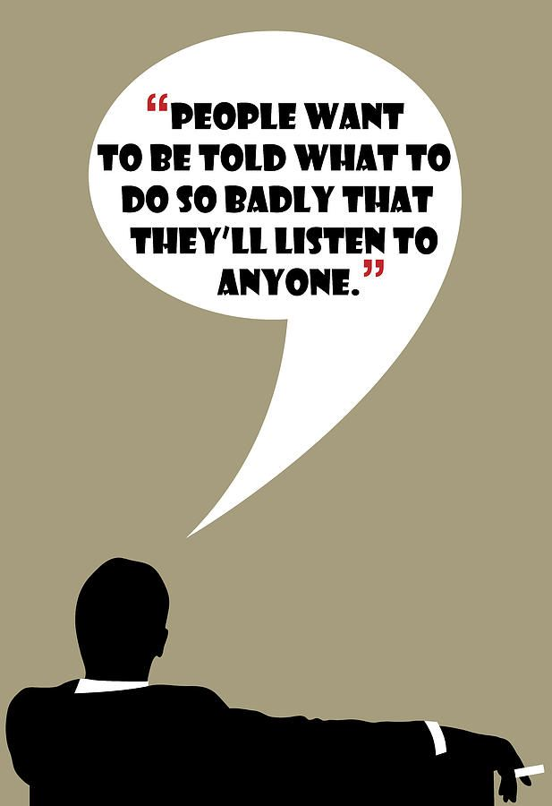 People Will Listen By Don Draper Painting #madmen #dondraper #jonhamm #dondraperquotes #madmenquotes #madmenposter #dondraperposter #rogersterling #ads #advertising #wisdom #drawing #art #poster #funny #quotes #draper #donalddraper #tv #tvshow #60s