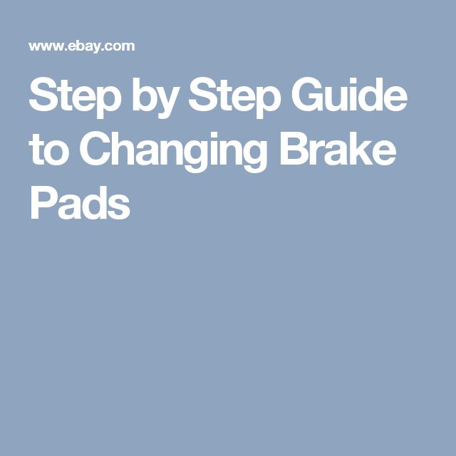 Step by Step Guide to Changing Brake Pads