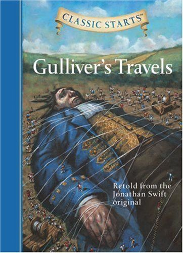 Gulliver's Travels (Classic Starts) by Jonathan Swift, http://www.amazon.com/dp/1402726627/ref=cm_sw_r_pi_dp_zpvorb0XSA0YQ