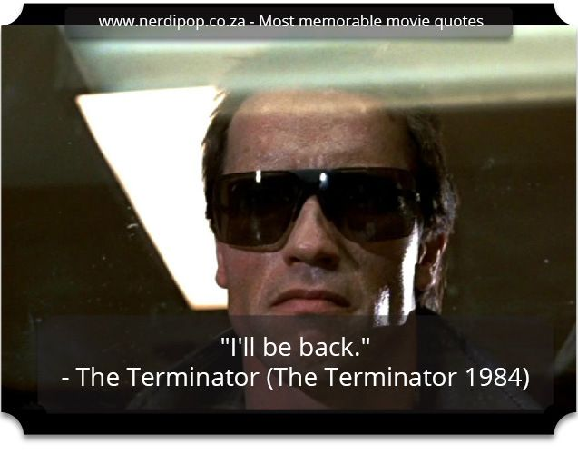 Most memorable movie quotes - Terminator