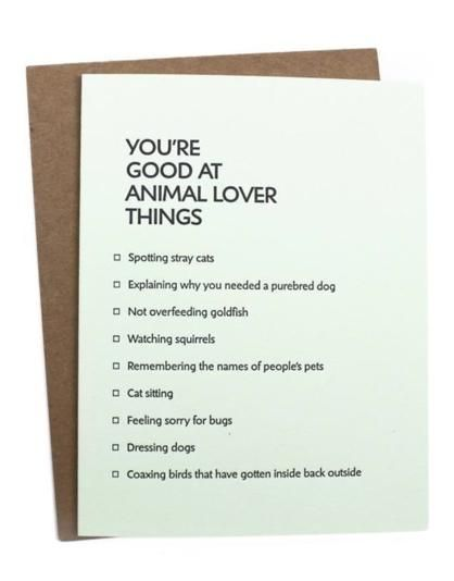 Animal Lover Things. Love this! www.mooreaseal.com