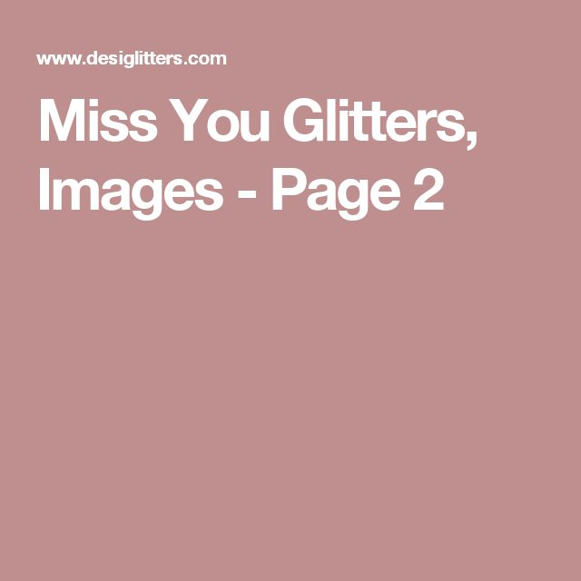 Miss You Glitters, Images - Page 2