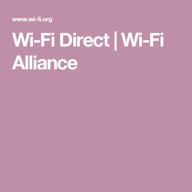 Wi-Fi Direct | Wi-Fi Alliance