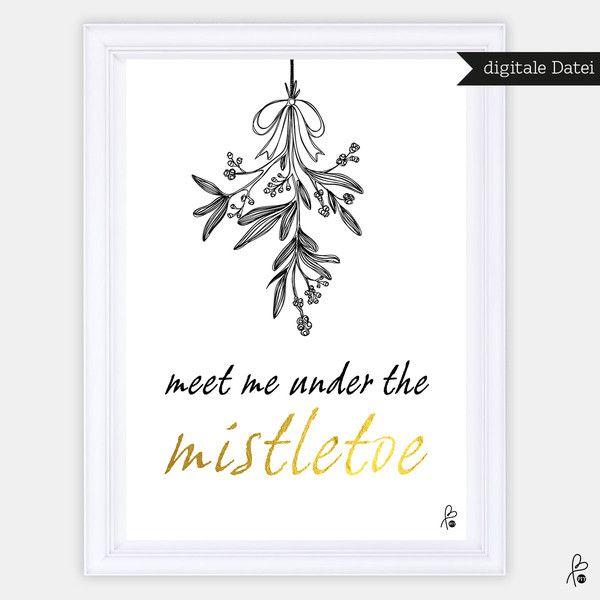 Weihnachtsdeko - Mistletoe / PRINTABLE / Poster / Xmas / A4 A3 - ein Designerstück von sppiy bei DaWanda