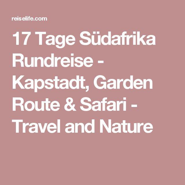 17 Tage Südafrika Rundreise - Kapstadt, Garden Route & Safari - Travel and Nature