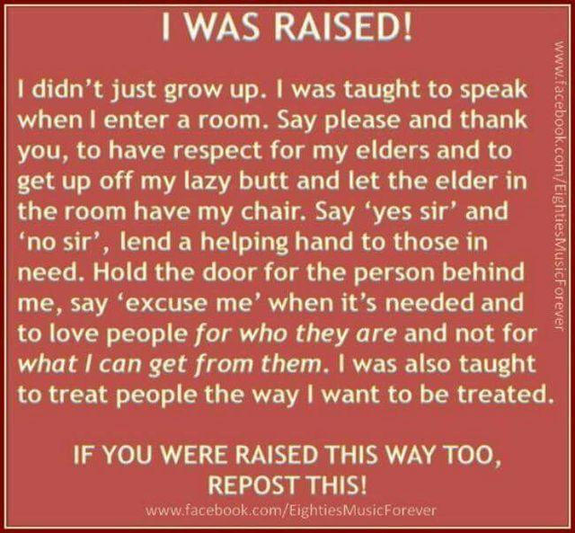 raised right...