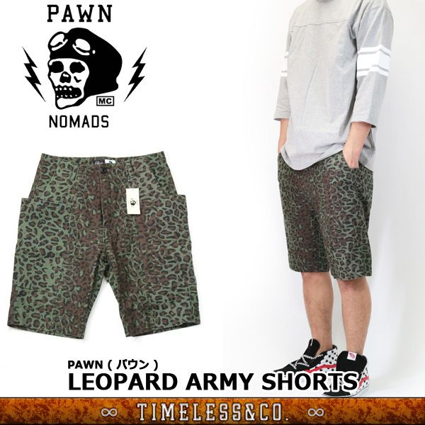 PAWN ( パウン ) レオパード柄 アーミーショーツ カーゴ LEOPARD ARMY SHORTS ( OLIVE )
