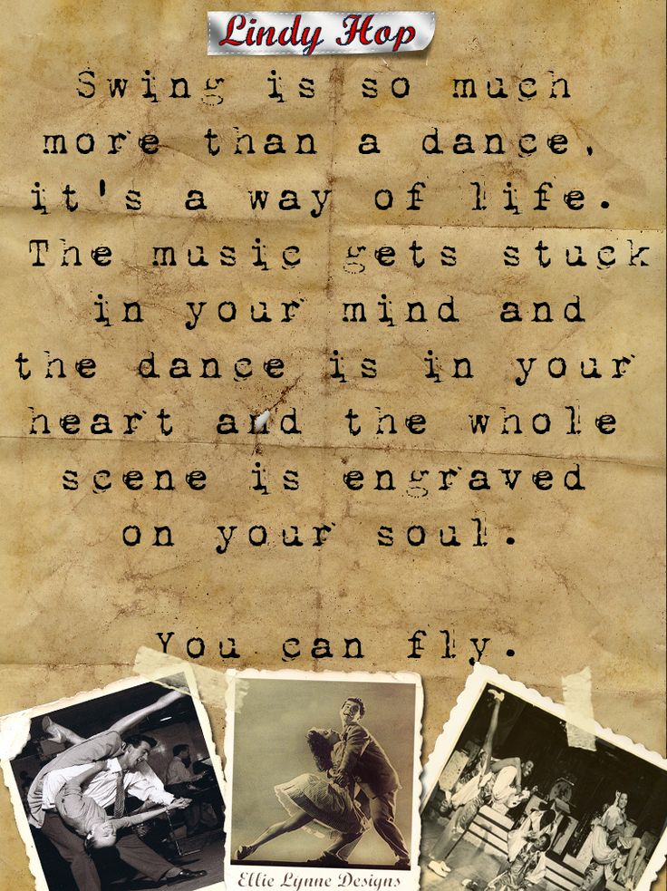 Just started swing dancing and this is so true.  I dream of dancing! lol  (Artwork by Ellie Lynne Photography/Designs)