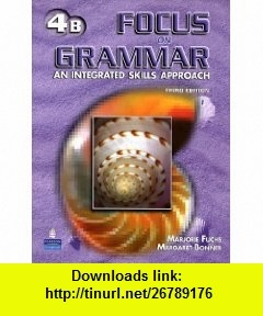 Focus on Grammar 4 Student Book B with Audio CD (9780131939226) Marjorie Fuchs, Margaret Bonner , ISBN-10: 013193922X  , ISBN-13: 978-0131939226 ,  , tutorials , pdf , ebook , torrent , downloads , rapidshare , filesonic , hotfile , megaupload , fileserve