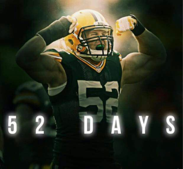 52 days to go, with my favorite 52. Clay Matthews.