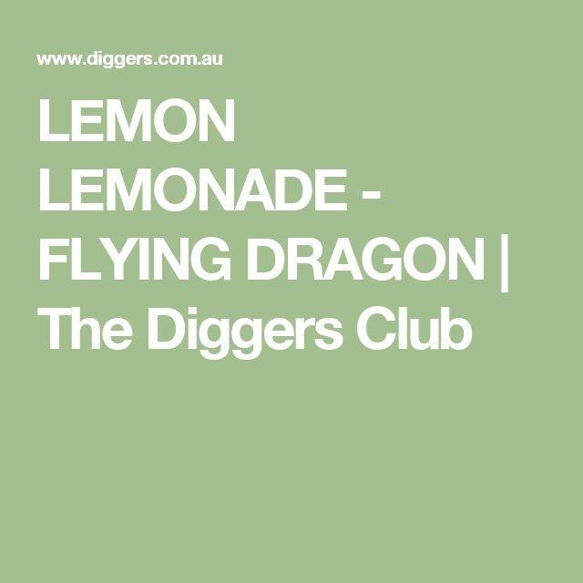 LEMON LEMONADE - FLYING DRAGON | The Diggers Club