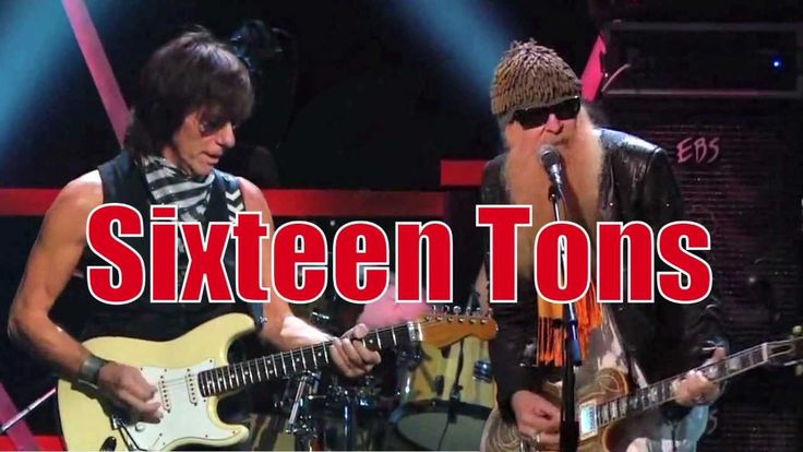 Jeff Beck and ZZ Top - Ernie Ford's SIXTEEN TONS (+playlist)