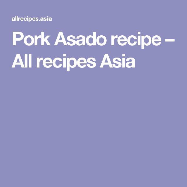 Pork asado recipe pork chinese recipes and filipino food pork asado recipe all recipes asia forumfinder Gallery