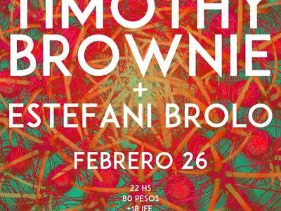 Timothy Brownie en El Imperial | 26 de febrero