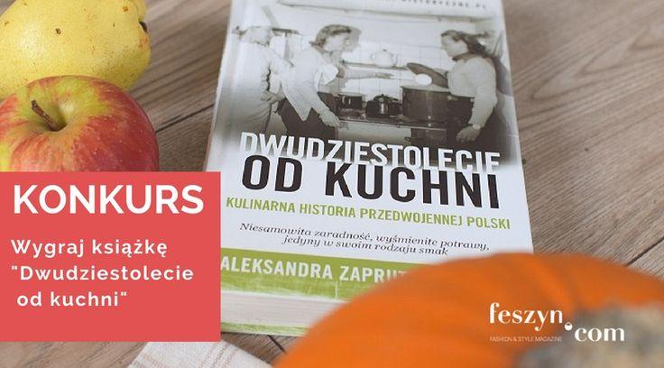 """📢📢KONKURS  📚 DO WYGRANIA 3 KSIĄŻKI """"""""Dwudziestolecie od kuchni – kulinarna historia przedwojennej Polski"""" Aleksandry Zaporutko-Janickiej   Szczegóły i zasady konkursu: http://feszyn.com/konkurs-wygraj-ksiazke-dwudziestolecie/ _____  O książce: http://feszyn.com/dwudziestolecie-kuchni-recenzja/  #konkurs #książka #book #wygrajksiążkę #nagrody #historia #kuchnia #dwudziestolecieodkuchni"""