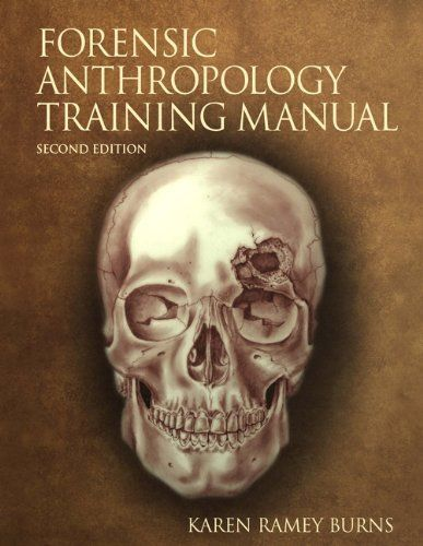The Forensic Anthropology Training Manual (2nd Edition) by Karen Ramey Burns. $70.60. Publication: August 3, 2006. Author: Karen Ramey Burns. Edition - 2. Publisher: Pearson; 2 edition (August 3, 2006)