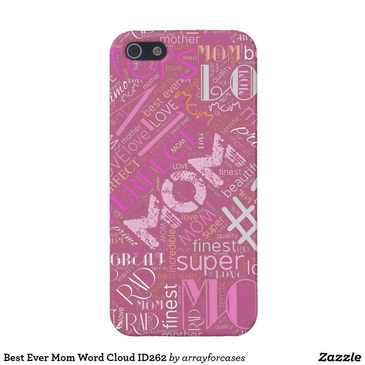 Best Ever Mom Word CloudCover For iPhone Can't find enough good words to say about your mom? This cool word cloud case design will say it all for you. Some of the words included in the design are: mom, #1, best ever, perfect, beautiful, super, rad, cool, awesome and love. Tell her you care by creating something unique just for her! Choose any background color to suit your taste. Search ID262 to see this pattern on additional matching products.