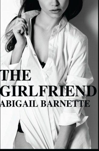 The Girlfriend by Abigail Barnette https://www.amazon.com/dp/1492744115/ref=cm_sw_r_pi_dp_U_x_frXpAbKTM0VW5